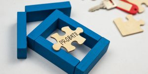 WHAT IS PROBATE?